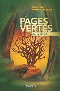 Les pages vertes de la Bible  : la Bible lue par deux environnementalistes