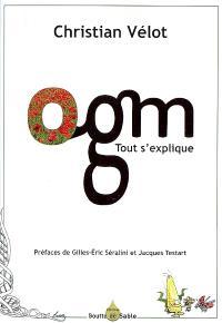 OGM : tout s'explique