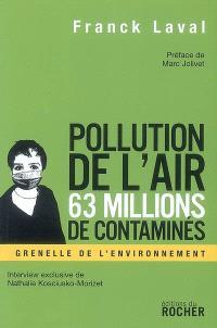 Pollution de l'air : 63 millions de contaminés : faut-il s'arrêter de respirer pour éviter de mourir ?