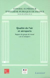 Qualité de l'air et aéroports : rapport du groupe de travail air et transport
