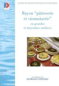 Rayon pâtisserie et viennoiserie en grandes et moyennes surfaces