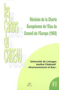 Révision de la Charte européenne de l'eau du Conseil de l'Europe (1968)