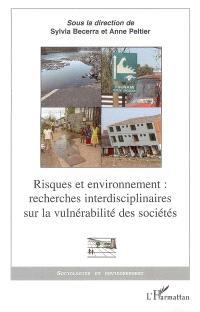 Risques et environnement : recherches interdisciplinaires sur la vulnérabilité des sociétés
