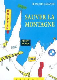 Sauver la montagne