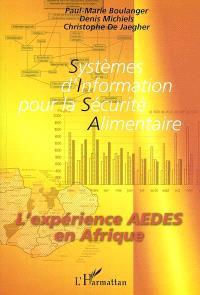 Systèmes d'information pour la sécurité alimentaire : l'expérience AEDES en Afrique