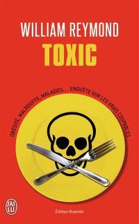 Toxic : obésité, malbouffe, maladies... : enquête sur les vrais coupables