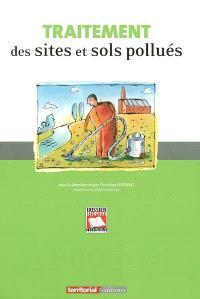 Traitement des sites et sols pollués