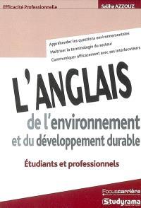 L'anglais de l'environnement et du développement durable : étudiants et professionnels