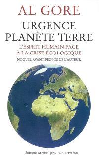 Urgence planète Terre : l'esprit humain face à la crise écologique