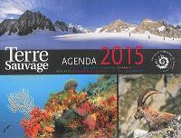 Terre sauvage : agenda 2015