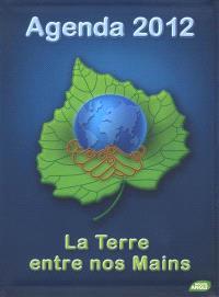 Agenda 2012, la Terre entre nos mains