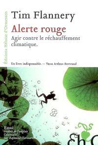 Alerte rouge : agir contre le réchauffement climatique
