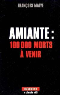 Amiante : 100.000 morts à venir