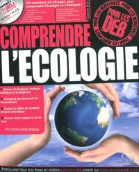Comprendre l'écologie pour les déb