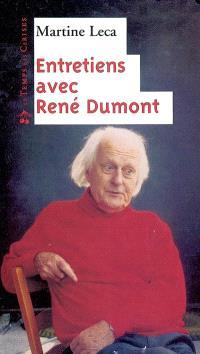 Entretiens avec René Dumont