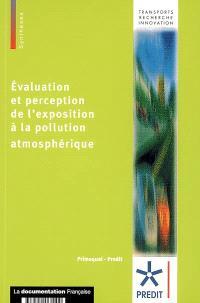 Evaluation et perception de l'exposition à la pollution atmosphérique