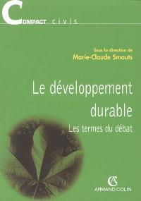 Le développement durable : les termes du débat : 2005