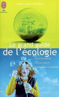 Le grand guide de l'écologie