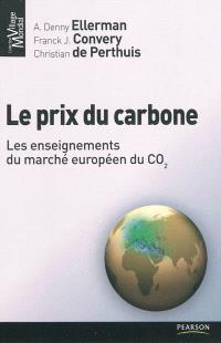 Le prix du carbone : les enseignements du marché européen du CO2