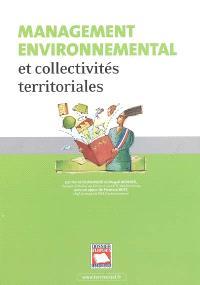 Management environnemental et collectivités territoriales : pour une gestion quotidienne de l'environnement