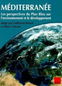 Méditerranée : les perspectives du Plan bleu sur l'environnement et le développement