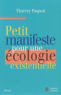 Petit manifeste pour une écologie existentielle