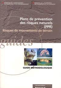Plans de prévention des risques naturels (PPR) : risques de mouvements de terrain : guide méthodologique