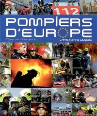 Pompiers d'Europe : 27 pays, une même passion