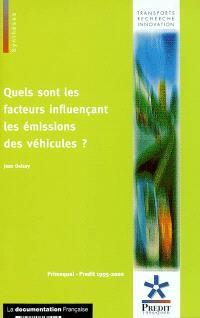 Quels sont les facteurs influençant les émissions des véhicules ?