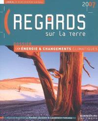 Regards sur la Terre 2007 : l'annuel du développement durable