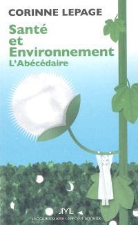 Santé et environnement : l'abécédaire