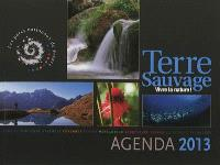 Terre sauvage : vivre la nature ! : agenda 2013