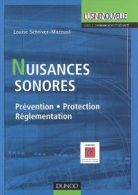 Nuisances sonores : prévention, protection, réglementation