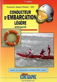 Conducteur d'embarcation légère : spécialité : formation sapeur-pompier-COD