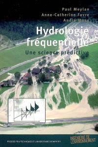 Hydrologie fréquentielle : une science prédictive