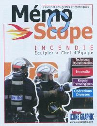 Mémoscope incendie : équipier, chef d'équipe : l'essentiel des gestes et techniques
