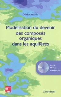 Modélisation du devenir des composés organiques dans les aquifères : applications avec Rflow 2D