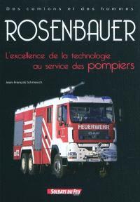 Rosenbauer : l'excellence de la technologie au service des pompiers
