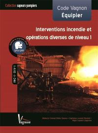 Code Vagnon équipier : interventions incendie et opérations diverses de niveau 1