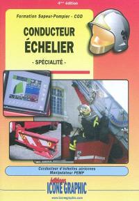 Conducteur échelier, spécialité : formation sapeur-pompier, COD : conducteur d'échelles aériennes