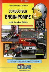 Conducteur engin-pompe : formation sapeur-pompier : unité de valeur COD1