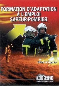 Formation d'adaptation à l'emploi sapeur-pompier : chef d'agrès