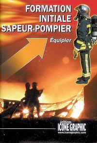 Formaton initiale sapeur-pompier : équipier