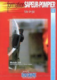 Fuite de gaz : module DIV, interventions diverses, niveau équipier : schéma national de formation des sapeurs-pompiers, DIV1