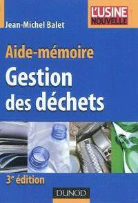 Gestion des déchets : aide-mémoire