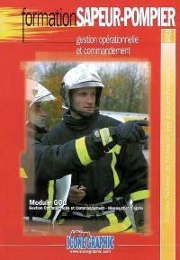 Gestion opérationnelle et commandement : module GOC, gestion opérationnelle et commandement, niveau chef d'agrès : schéma national de formation des sapeurs-pompiers, GOC2