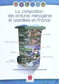 La composition des ordures ménagères et assimilées en France : campagne nationale de caractérisation 2007