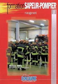 Management : module MNG, management, niveau chef d'agrès : schéma national de formation des sapeurs-pompiers, MNG1