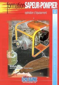 Opération d'épuisement : module DIV, interventions diverses, niveau équipier : schéma national de formation des sapeurs-pompiers, DIV1