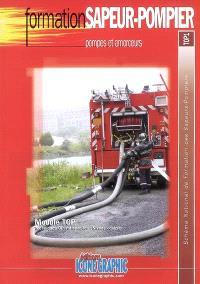 Pompes et amorceurs : module TOP, techniques opérationnelles, niveau équipier : schéma national de formation des sapeurs-pompiers, TOP1